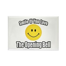 """Smile...Opening Bell"" Rectangle Magnet"