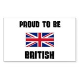 Proud To Be BRITISH Rectangle Decal