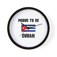 Proud To Be CUBAN Wall Clock