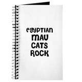 EGYPTIAN MAU CATS ROCK Journal