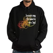 Boomerang Throwers Are Hot Hoodie