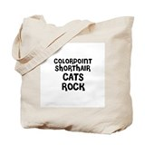 COLORPOINT SHORTHAIR CATS ROC Tote Bag