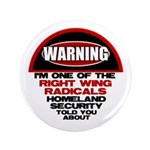 "Right Wing Radical 3.5"" Button (100 pack)"