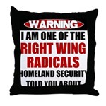 Right Wing Radical Throw Pillow