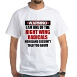 Right Wing Radical White T-Shirt