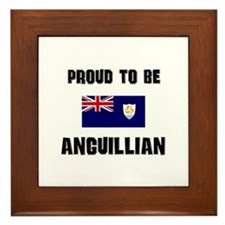Proud To Be ANGUILLIAN Framed Tile