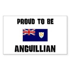 Proud To Be ANGUILLIAN Rectangle Decal