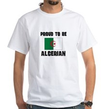 Proud To Be ALGERIAN Shirt