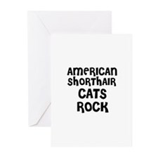 AMERICAN SHORTHAIR CATS ROCK Greeting Cards (Packa