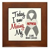 Missing 1 Nephew BRAIN CANCER Framed Tile