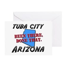 tuba city arizona - been there, done that Greeting