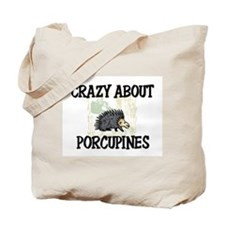 Crazy About Porcupines Tote Bag