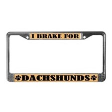 I Brake For Dachshunds License Plate Frame