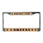 I Brake For Akitas License Plate Frame