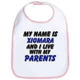 my name is xiomara and I live with my parents Bib