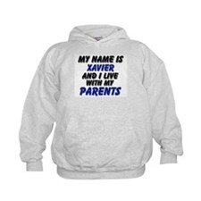 my name is xavier and I live with my parents Hoody