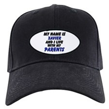 my name is xavier and I live with my parents Baseball Hat