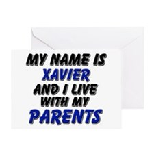 my name is xavier and I live with my parents Greet