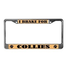 I Brake For Collies License Plate Frame