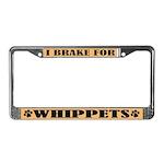 I Brake For Whippets License Plate Frame