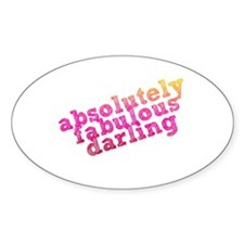 Absolutely Fabulous Darling Oval Decal