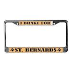 I Brake for St. Bernards License Plate Frame