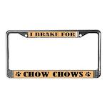 I Brake For Chow Chows License Plate Frame