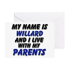 my name is willard and I live with my parents Gree