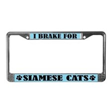 I Brake for Siamese Cats License Frame