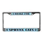 I Brake For Sphynx Cats License Frame