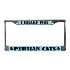 I Brake For Persian Cats License Frame