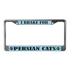 I Brake For Persian Cats License Frame
