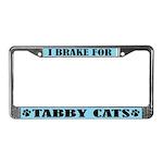 I Brake for Tabby Cats License Plate Frame