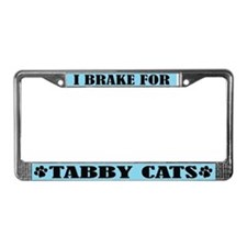 I Brake for Tabby Cats License Plate Frame