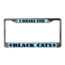 I Brake For Black Cats License Plate Frame