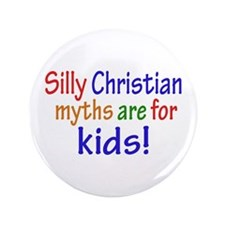 "Silly Christians 3.5"" Button"