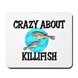 Crazy About Killifish Mousepad