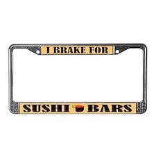 I Brake For Sushi Bars License Plate Frame