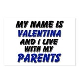 my name is valentina and I live with my parents Po