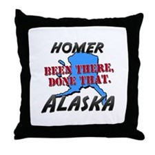 homer alaska - been there, done that Throw Pillow