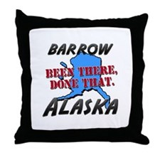 barrow alaska - been there, done that Throw Pillow