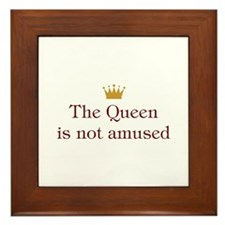 Queen Not Amused Framed Tile