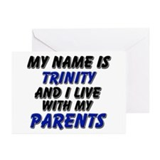 my name is trinity and I live with my parents Gree