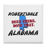 robertsdale alabama - been there, done that Tile C