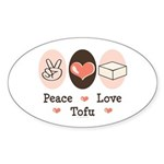Peace Love Tofu Oval Sticker (10 pk)