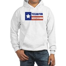 Texan for Secession Hoodie