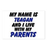 my name is teagan and I live with my parents Postc