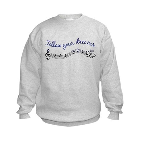 Follow Your Dreams Kids Sweatshirt