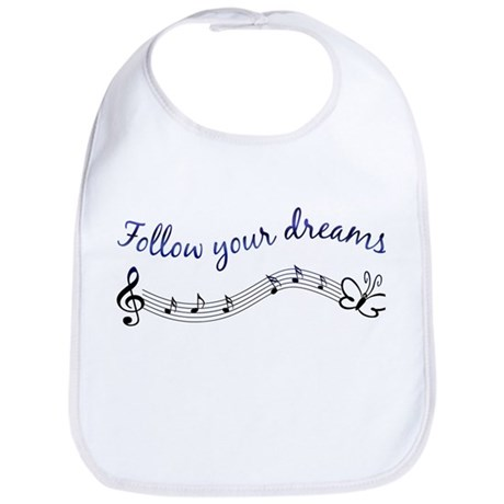 Follow Your Dreams Bib
