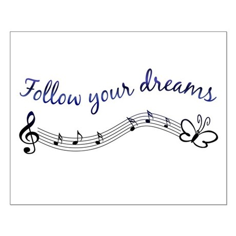Follow Your Dreams Small Poster
